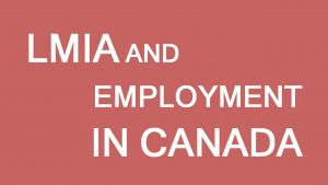 New Rules for LMIA | Overseas Immigration Services